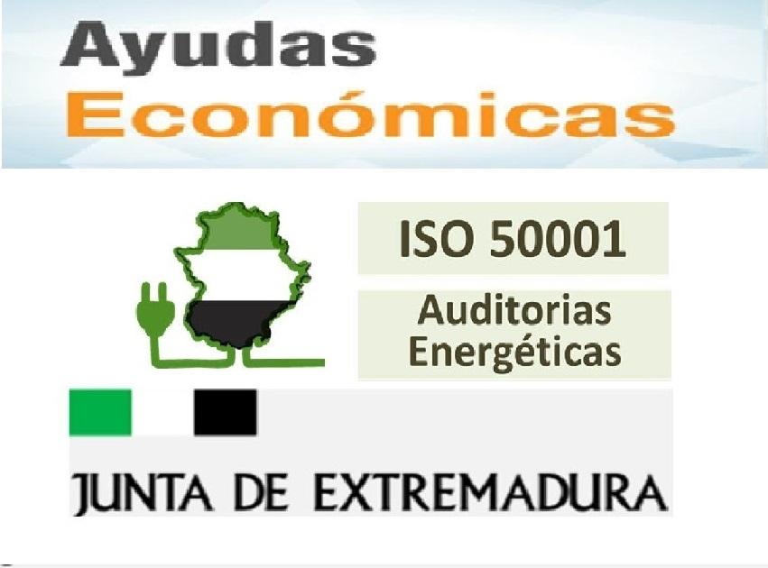 Ayudas ISO 50001 y auditorias energéticas en Extremadura